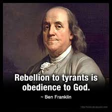 ben franklin tyrants rebellion is obedience